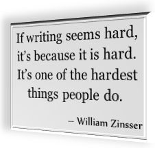 William Zinsser's famous saying about writing