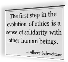 Albert Schweitzer's famous saying for ethics
