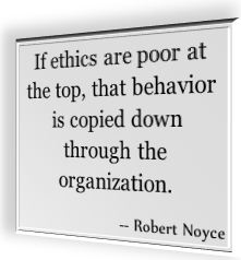 Robert Noyce's famous quote about ethics