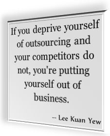 lee Kaun Yew's famous quotation about outsourcing