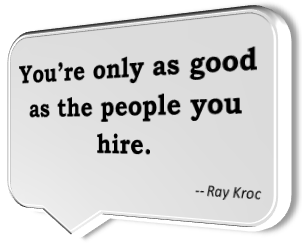 Ray Kroc's famous quotation
