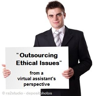 Read how my VA thinks about the morality of outsourcing.