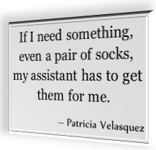 Patricia Valesquez's famous saying