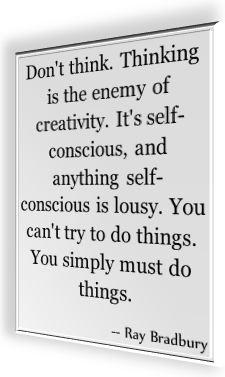Famous saying by Ray Bradbury
